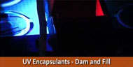 UV cure encapsulants dam and fill video